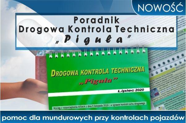 """NOWOŚĆ! Poradnik Drogowa Kontrola Techniczna """"PIGUŁA"""""""