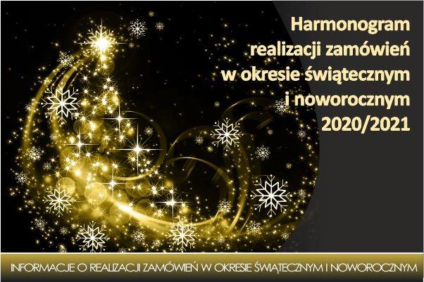 Harmonogram pracy w okresie świątecznym i noworocznym 2020/2021
