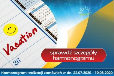 Harmonogram realizacji zamówień w dn. 22.07.2020 - 10.08.2020