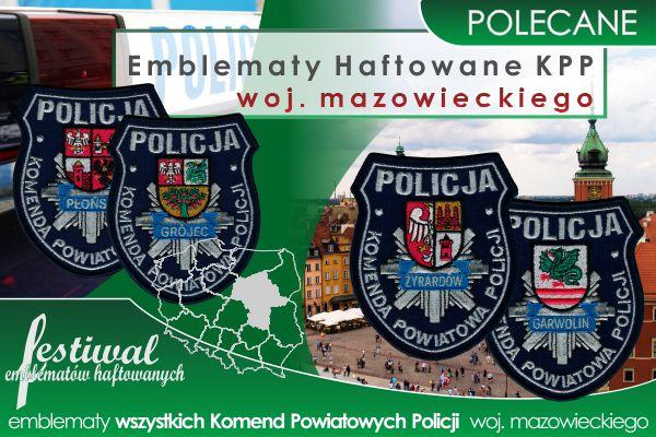 Emblematy haftowane dla wszystkich KPP woj. mazowieckiego