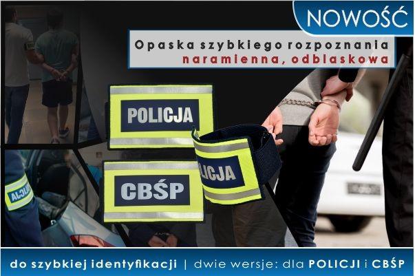NOWOŚĆ! Opaska szybkiego rozpoznania POLICJA/CBŚP naramienna, odblaskowa