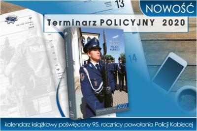 NOWOŚĆ! Terminarz policyjny 2020 - kalendarz książkowy