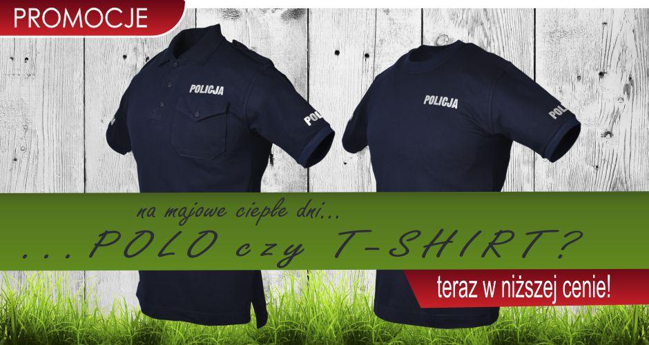 Wiosenna promocja na koszulki służbowe Policja